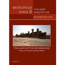 Metropolis İonia 2 - Yolların Kesiştiği Yer (Ciltli)