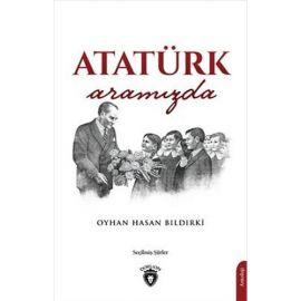 Atatürk Aramızda