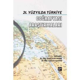 21. Yüzyılda Türkiye Coğrafya Araştırmaları