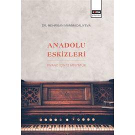 Anadolu Eskizleri - Piyano İçin 12 Minyatür