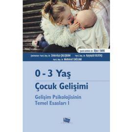 0 - 3 Yaş Çocuk Gelişimi