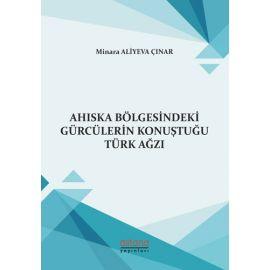 Ahıska Bölgesindeki Gürcülerin Konuştuğu Türk Ağzı