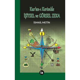 Kur'an-ı Kerim'de İşitsel ve Görsel Zeka