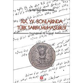 19. YY. Sonlarında Türk Tarım Muhasebesi