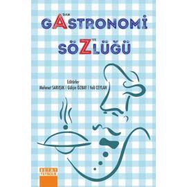 A'dan Z'ye Gastronomi Sözlüğü (Ciltli)