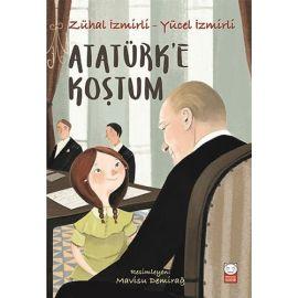 Atatürk'e Koştum