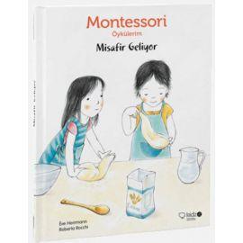 Montessori Öykülerim - Misafir Geliyor