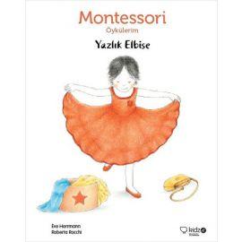 Montessori Öykülerim - Yazlık Elbise