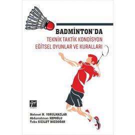 Badminton'da Teknik Taktik Kondisyon Eğitsel Oyunlar ve Kuralları