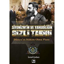 Siyonizm'in ve Yahudiliğin Gizli Tarihi