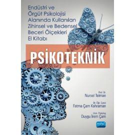 Endüstri ve Örgüt Psikolojisi Alanında Kullanılan Zihinsel ve Bedensel Beceri Ölçekleri El Kitabı - Psikoteknik