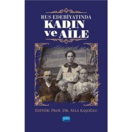 Rus Edebiyatında Kadın ve Aile