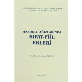 Anadolu Ağızlarında Sıfat - Fiil Ekleri