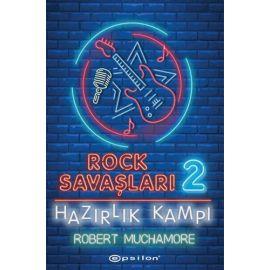 Rock Savaşları 2 - Hazırlık Kampı (Ciltli)