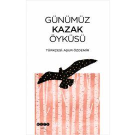 Günümüz Kazak Öyküsü