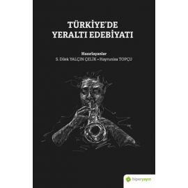Türkiye'de Yeraltı Edebiyatı