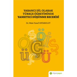 Yabancı Dil Olarak Türkçe Öğretiminde Yansıtıcı Düşünme Becerisi
