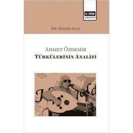 Ahmet Özdemir Türkülerinin Analizi