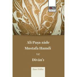 Ali Paşa-zade Mustafa Hamdi ve Divan'ı