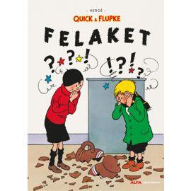 Quick & Flupke - Felaket
