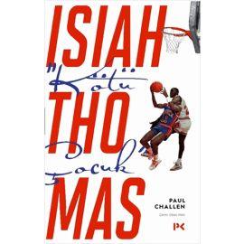 """""""Kötü Çocuk"""" Isiah Thomas"""