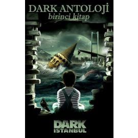 Dark Antoloji - Birinci Kitap