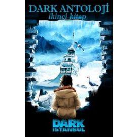 Dark Antoloji - İkinci Kitap