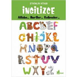 Etkinlik Kitabı - İngilizce Alfabe... Harfler... Kelimeler...