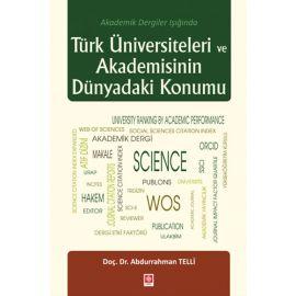 Türk Üniversiteleri ve Akademisinin Dünyadaki Konumu
