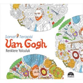 Sanat Terapisi Van Gogh - Renklere Yolculuk