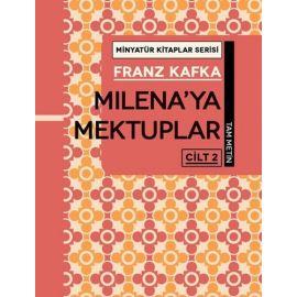 Minyatür Kitaplar Serisi - Milena'ya Mektuplar Cilt 2 (Ciltli)