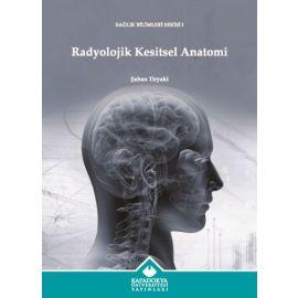 Radyolojik Kesitsel Anatomi