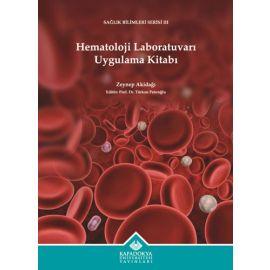 Hematoloji Laboratuvarı Uygulama Kitabı