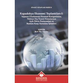 Kapadokya Ekonomi Toplantıları - 1