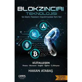 Blokzinciri Teknolojisi ve Kripto Paraların Hayatımızdaki Yeni Yeri