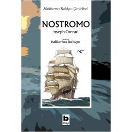 Halikarnas Balıkçısı Çevirileri - Nostromo