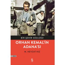Orhan Kemal'in Adana'sı