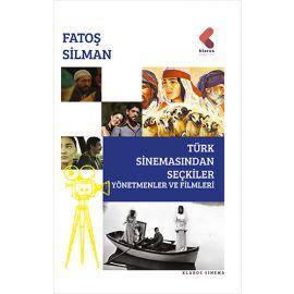 Türk Sinemasından Seçkiler - Yönetmenler Ve Filimleri