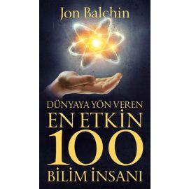 Dünyaya Yön Veren En Etkin 100 Bilim İnsanı
