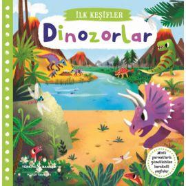 İlk Keşifler - Hareketli Dinozorlar (Ciltli)