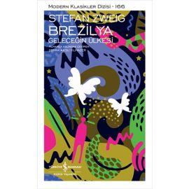 Brezilya - Geleceğin Ülkesi (Ciltli)