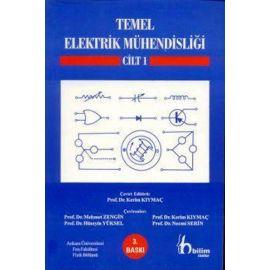 Temel Elektrik Mühendisliği - Cilt: 1