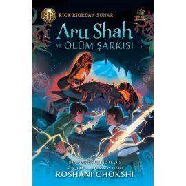 Aru Shah ve Ölüm Şarkısı (Ciltli)