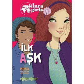 Eğlen Öğren Kinra Kızları - İlk Aşk