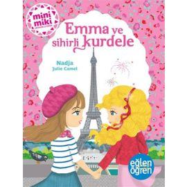 Minimiki Güzeller - Emma ve Sihirli Kurdele Serisi