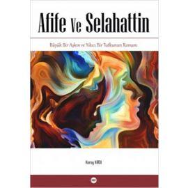 Afife ve Selahattin