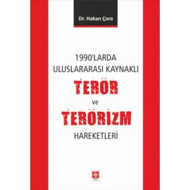 1990'larda Uluslararası Kaynaklı Terör ve Terörizm Hareketleri