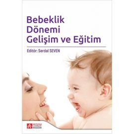 Bebeklik Dönemi Gelişim ve Eğitim