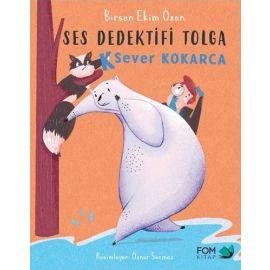 Ses Dedektifi Tolga - K Sever Kokarca