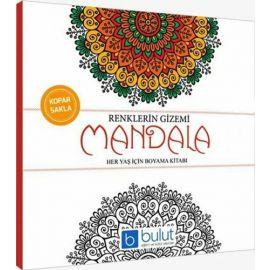 Mandala Her Yaş İçin Boyama Kitabı - Renklerin Gizemi